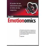 Emotionomics - Dan Hill [hgo]