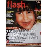 Flash News 239 Isabela Nardoni - Zezé Di Camargo - Roberto C