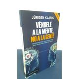 Libro Vendele Ala Mente No Ala Gente