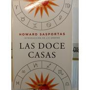 Las Doce Casas, Howard Sasportas