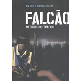 Livro Falcão - Meninos Do Tráfico Mv Bill E Celso Athayde