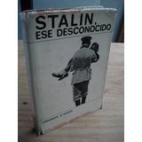 Stalin, Ese Desconocido - Emmanuel D
