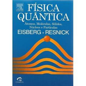Livro Física Quântica Eisberg E Resnick