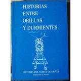 Historias Ciudad Buenos Aires Orillas Durmientes Barrio Nuñe