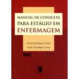 Manual De Consulta Para Estagio Em Enfermagem - 2ª Ed. - 20