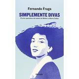 Simplemente Divas (señales); Fernando Fraga Suárez