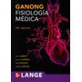 Ganong, Fisiología Medica 24 Ed