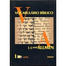 Vocabulário Bíblico - J.j. Von Allmen - Aste