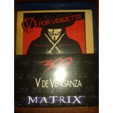 Pack 3 Discos Bluray - 300 - V De Venganza - Matrix