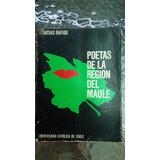 Poetas De La Región Del Maule / Matias Rafide