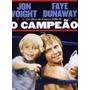 Dvd O Campeão Jon Voight Faye Dunaway Franco Zefirelli
