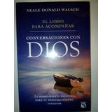 Libro Para Acompañar Conversaciones Con Dios Neale Walsh Dhl