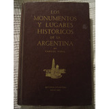 Vigil - Los Monumentos Y Lugares Históricos De La Argentina
