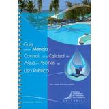 Guía Para El Manejo Y Control De La Calidad Del Agua En Pisc