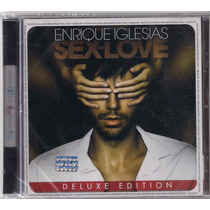 Enrique Iglesias Sex And Love Deluxe Edition Novo Cd 2014