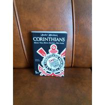 Livro: Corinthians Minha Vida, Minha História, Meu Amor