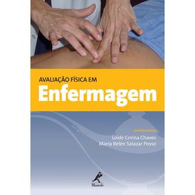 Avaliação Física Em Enfermagem: Manole 1ª Edição 2012 Chave