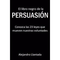El Libro Negro De La Persuasión - Ebook - Libro Dig