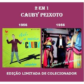 Cd 2 Em 1 - Cauby Peixoto - 1956 & 1956 - Para Colecionador