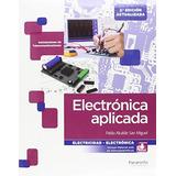 Electrónica Aplicada; Pablo Alcalde San Miguel