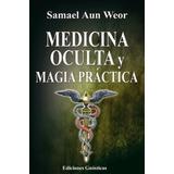 Tratado De Medicina Oculta Y Magia Practica Pdf