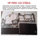 Carcasa Hp Mini Con Bisagra Fancoler Flex Teclado Y Tarjeta