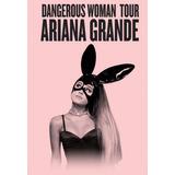 Entradas Ariana Grande - Tribuna 3-07-2017