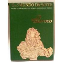 O Mundo Da Arte Enciclopedia Das Artes O Barroco Capa Dura