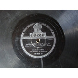 Disco Pasta 78 Rpm Carlos Gardel Acomp Guitarras Odeon C3