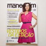 Revista Manequim Fátima Bernardes Ano 2012 N°641