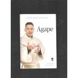 Livro Ágape Padre Marcelo Rossi - L2
