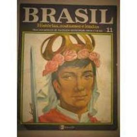 Livro Brasil Histórias Costumes E Lendas Editora Três