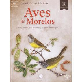 Libro Aves De Morelos