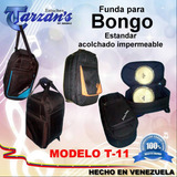 Bolso Funda Forro De Bongo Lp, Matador ,standar Acol,