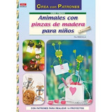 Animales Con Pinzas De Madera Para Niños (cp Se Envío Gratis