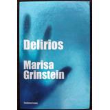 Delirios Relatos De Marisa Grinstein Nuevo