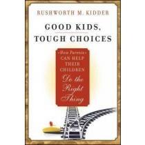 Good Kids, Tough Choices,how Parents Can Help T Envío Gratis