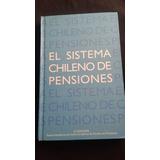 El Sistema Chileno De Pensiones Solange Berstein J. Bru03