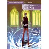 El Caso De Charles Dexter Ward - Lovecraft - Ed. Salim