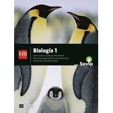 Biologia 1 Nes - Seres Vivos Unidad Y Diversidad Savia - Sm