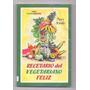 Libro Recetario Del Vegetariano Feliz Mary Jerade Salud