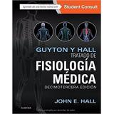 Guyton Hall.tratado Fisiología Médica 13 Ed Nuevo Sellado!