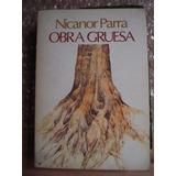 Obra Gruesa - Nicanor Parra