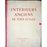 Intérieurs Anciens De Tous Styles, Decoração Pasta 36 Imags