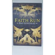 Faith Run Fe En Movimiento Libro Novela Ingles Pasta Blanda