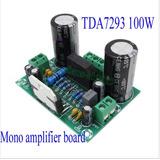 Placa Amplificador 100w Rms Montada Mono Tda7293