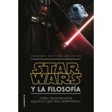 Libro Star Wars Y La Filosofía Envio: Gratis