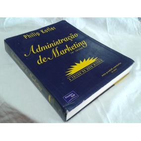 Administração De Marketing 10ª Edição - Philip Kotler
