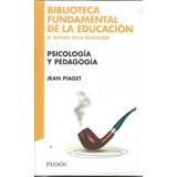 Libro Psicología Y Pedagogía Jean Piaget
