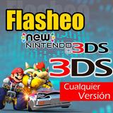 Flasheo 3ds 2ds New 3ds/2ds Xl Todas Las Versiones, Juegos
